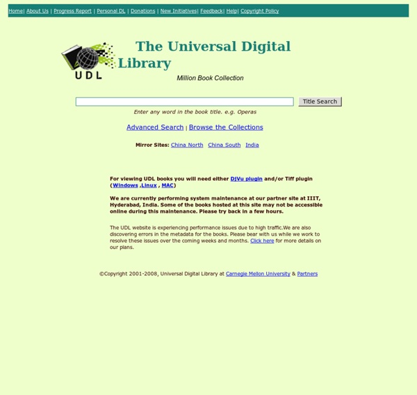 Universal Digital Library: Million Book Collection , hosted by Carnegie Mellon University
