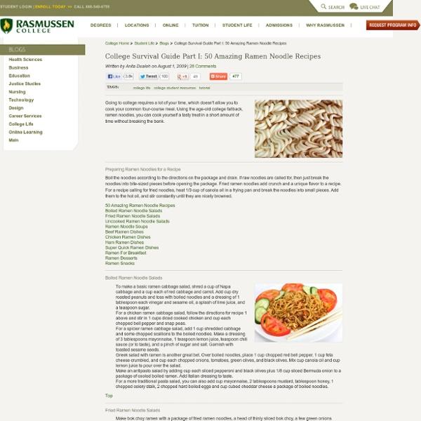 College Survival Guide Part I: 50 Amazing Ramen Noodle Recipes