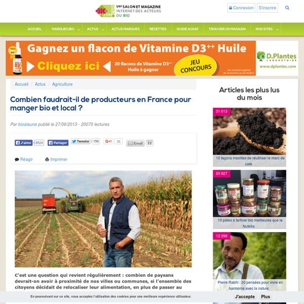 Combien faudrait-il de producteurs en France pour manger bio et local