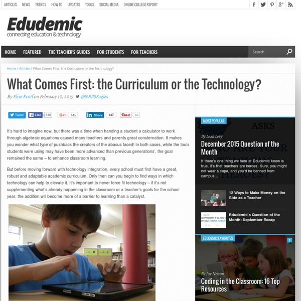 What Comes First: the Curriculum or the Technology?
