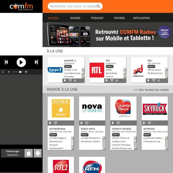 Ecouter votre radio et toutes les radios du monde, Regarder les Télévisions en ligne sur COMFM
