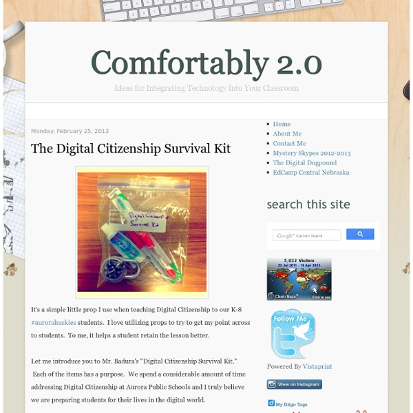Comfortably 2.0: The Digital Citizenship Survival Kit
