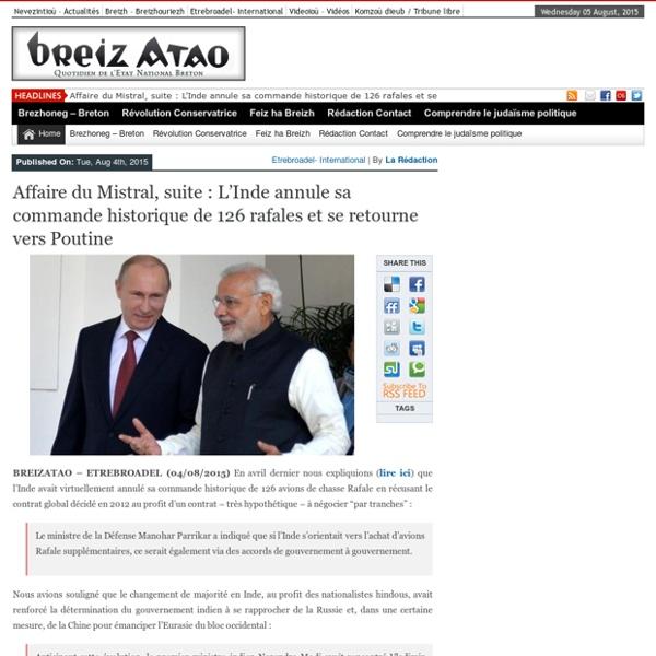 Affaire du Mistral, suite : L'Inde annule sa commande historique de 126 rafales et se retourne vers Poutine