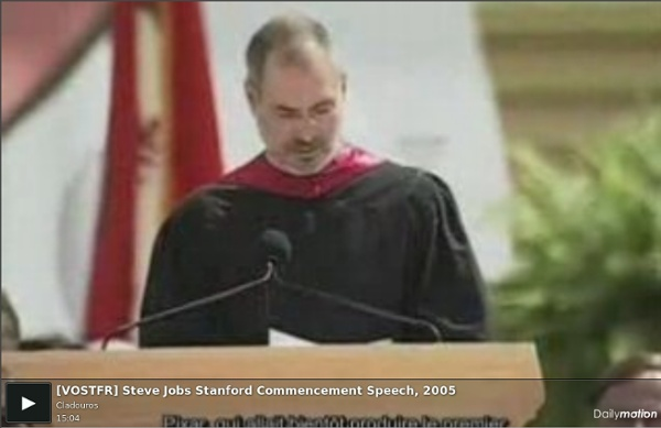 [VOSTFR] Steve Jobs Stanford Commencement Speech, 2005