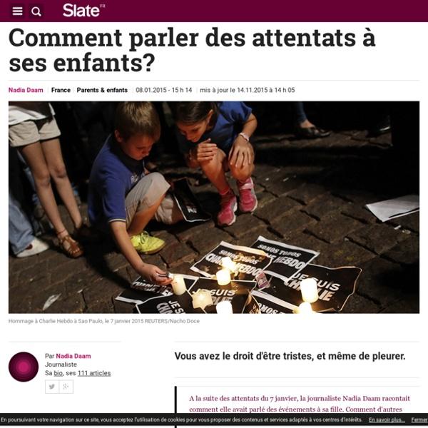 Comment parler des attentats à ses enfants ? - Slate