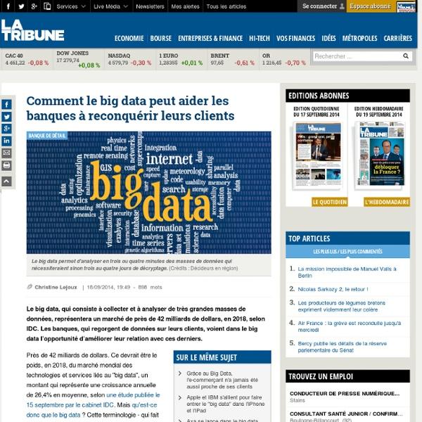 Comment le big data peut aider les banques à reconquérir leurs clients
