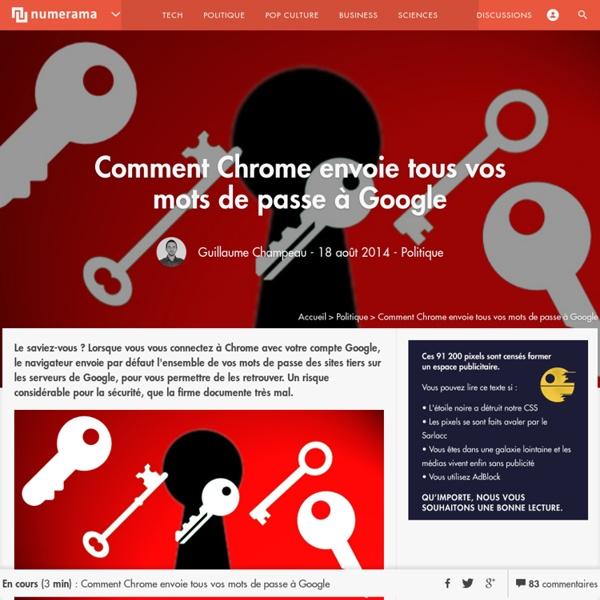 Comment Chrome envoie tous vos mots de passe à Google