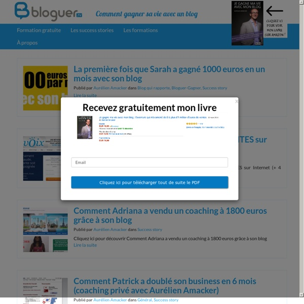 Aurélien Amacker: conseils en vidéo pour créer un blog qui rapporte et réussir sur Internet