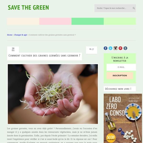 Comment cultiver des graines germées sans germoir ?