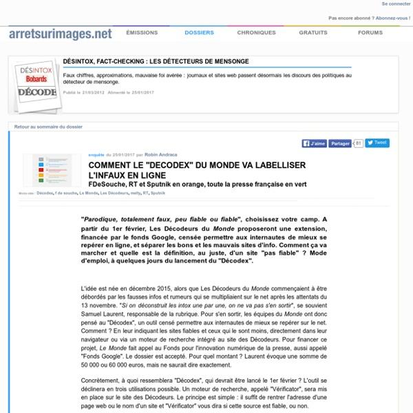 """Comment le """"Decodex"""" du Monde va labelliser l'infaux en ligne"""
