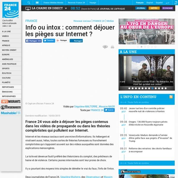 FRANCE24 VIDÉO - Info ou intox : comment déjouer les pièges sur Internet?