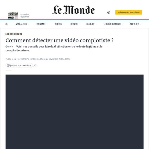 Comment détecter une vidéo complotiste?