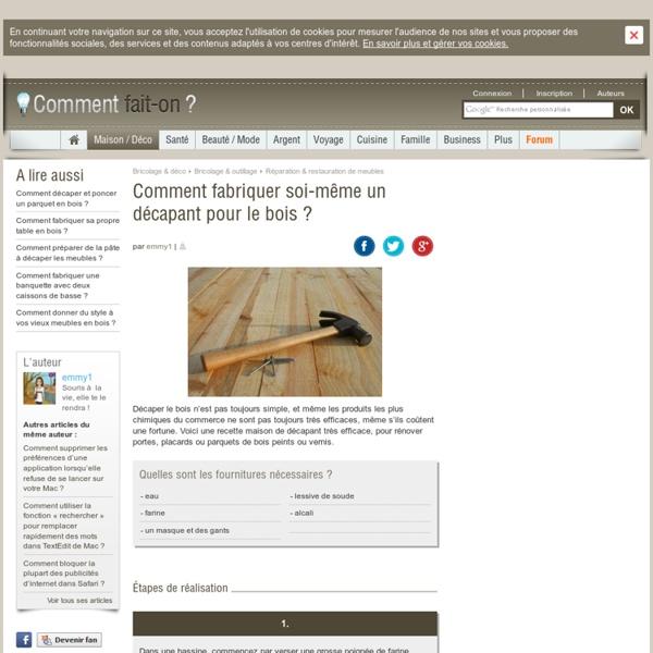 Comment fabriquer soi m me un d capant pour le bois pearltrees - Comment detacher un tapis ...