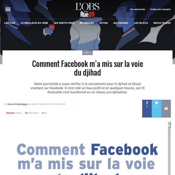 Rue 89 - article : Comment Facebook m'a mis sur la voie du djihad