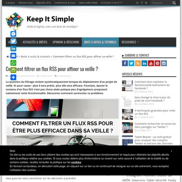 Comment filtrer un flux RSS pour affiner sa veille ?