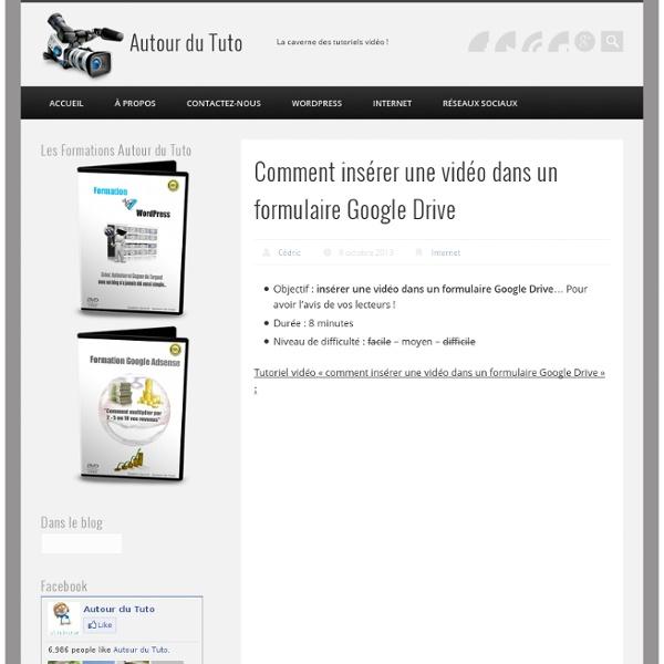Comment insérer une vidéo dans un formulaire Google Drive