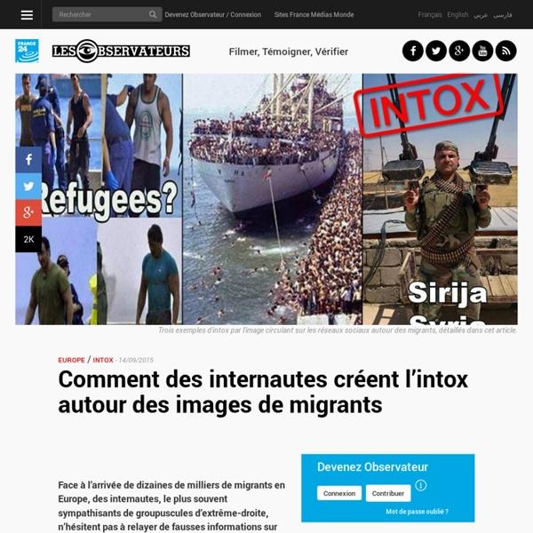 Comment des internautes créent l'intox autour des images de migrants