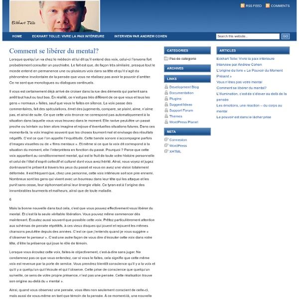 Comment se libérer du mental? : Les enseignements d'Eckhart Tolle