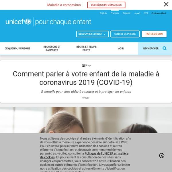 Comment parler à votre enfant de la maladie à coronavirus 2019 (COVID-19)