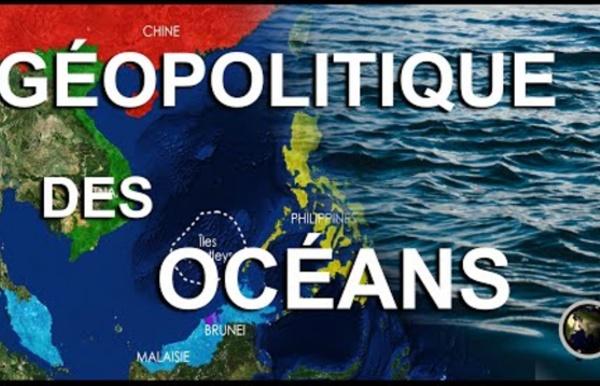 Comprendre la géopolitique des océans en 10 minutes