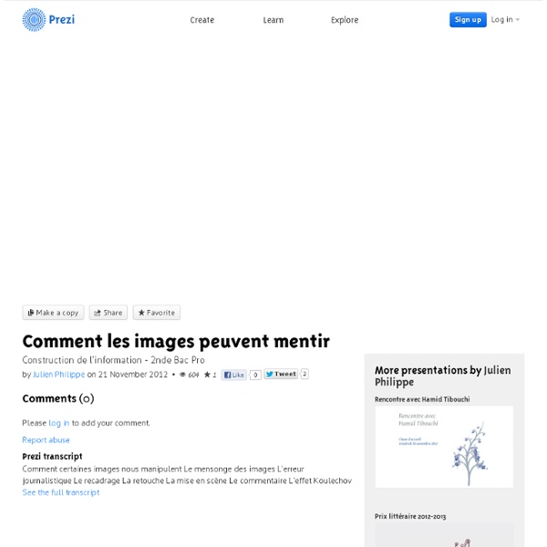 Comment les images peuvent mentir by Julien Philippe on Prezi