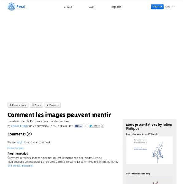 Comment les images peuvent mentir by Julien Philippe on Prezi