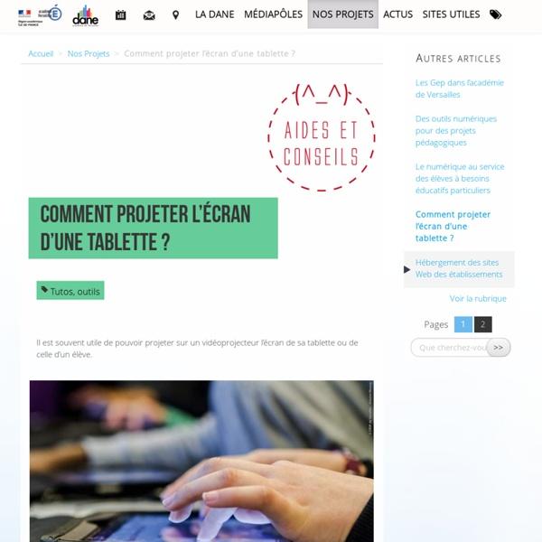 Comment projeter l'écran d'une tablette ? - Délégation académique au numérique éducatif