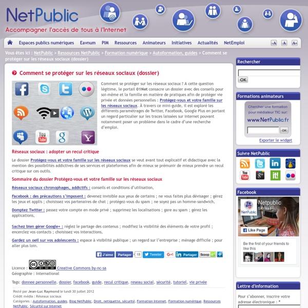 Comment se protéger sur les réseaux sociaux (dossier)