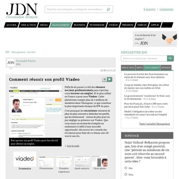 Comment réussir son profil Viadeo - Journal du Net Management