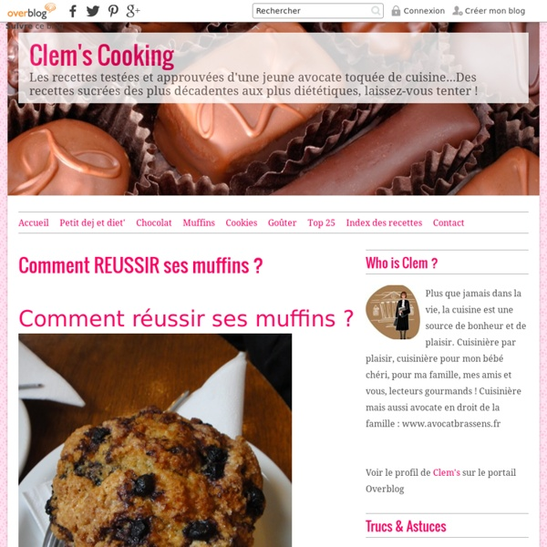 Comment REUSSIR ses muffins ?