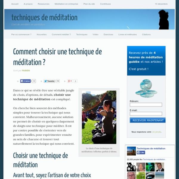 Comment choisir une technique de méditation ?