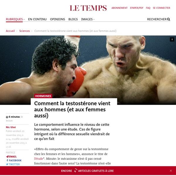 Comment latestostérone vient aux hommes(et auxfemmes aussi)