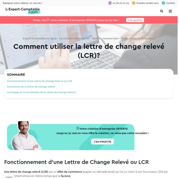 Comment utiliser la lettre de change relevé (LCR)?