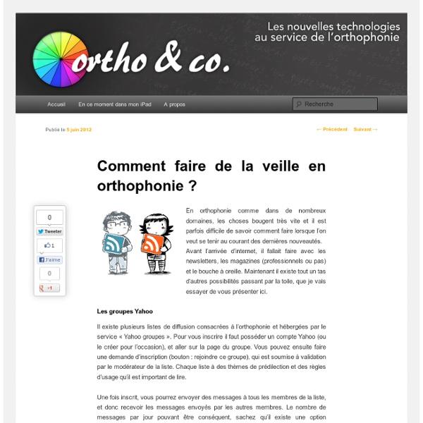 Ortho & Co.: Comment faire de la veille en orthophonie ?