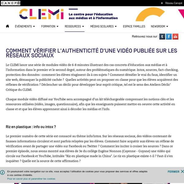 Comment vérifier l'authenticité d'une vidéo publiée sur les réseaux sociaux- CLEMI