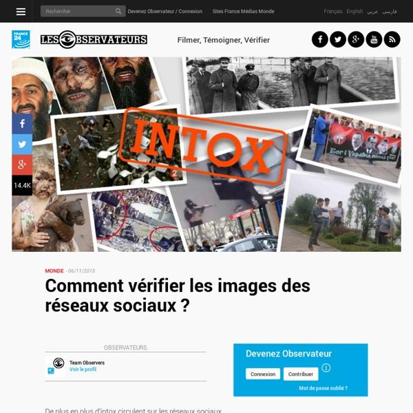 Comment vérifier les images des réseaux sociaux ? - France24