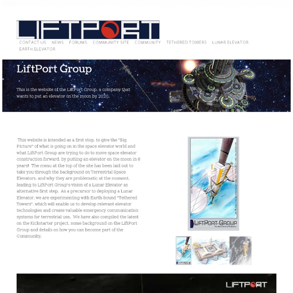 LiftPort Group - The Space Elevator Companies - Home