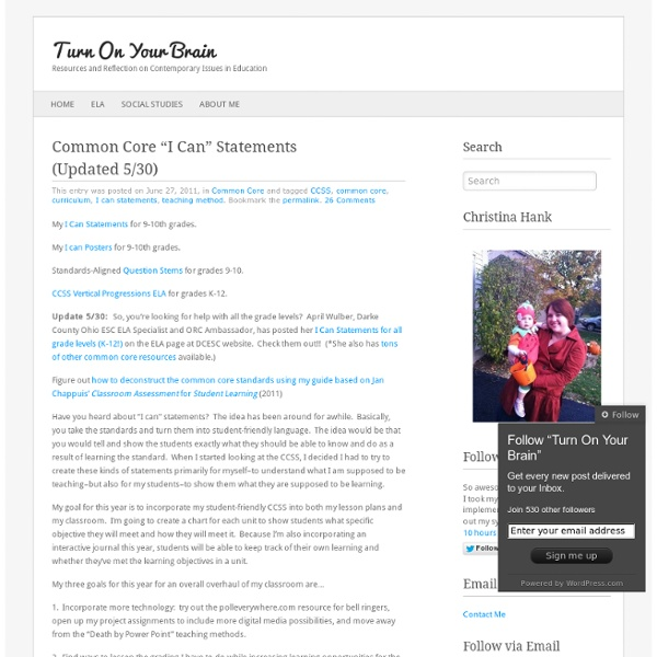 """Common Core """"I Can"""" Statements (Updated 5/30) « Turn On Your Brain"""