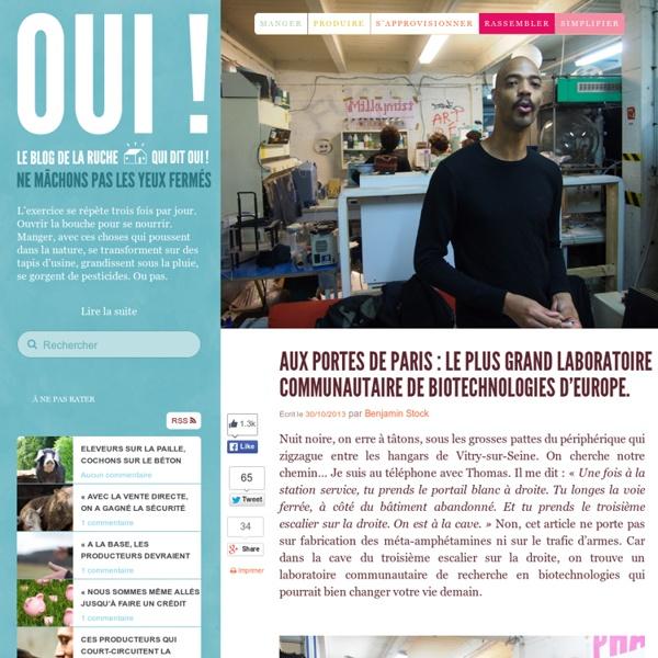 Aux portes de Paris : le plus grand laboratoire communautaire de biotechnologies d'Europe.