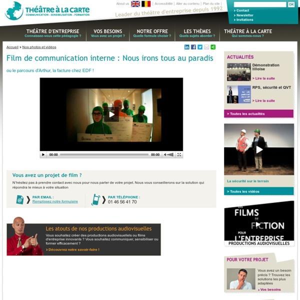 Films de communication interne EDF - Le parcours d'Arthur la facture