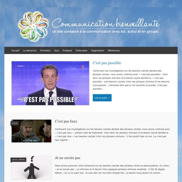 Pratiquer la communication bienveillante, la CNV, la médiation, la gouvernance dynamique, la justice réparatrice