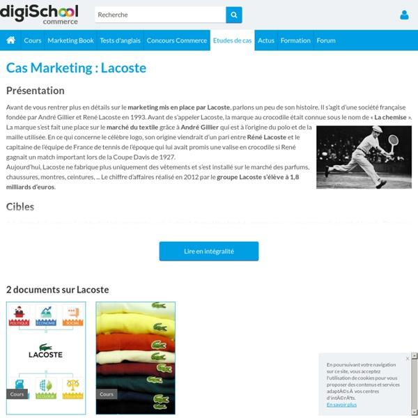 CAS MARKETING LACOSTE : histoire, communication, concurrents, cibles
