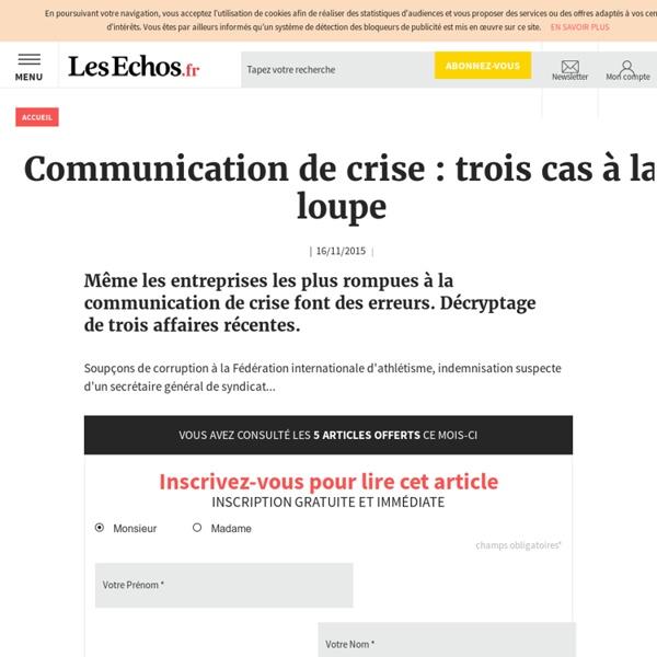 Communication de crise: trois cas à la loupe