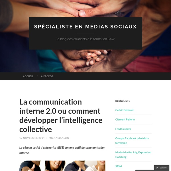 La communication interne 2.0 ou comment développer l'intelligence collective
