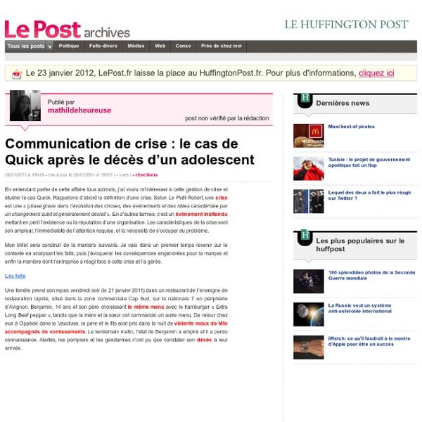 Communication de crise : le cas de Quick après le décès d'un adolescent - mathildeheureuse sur LePost.fr (19:51)
