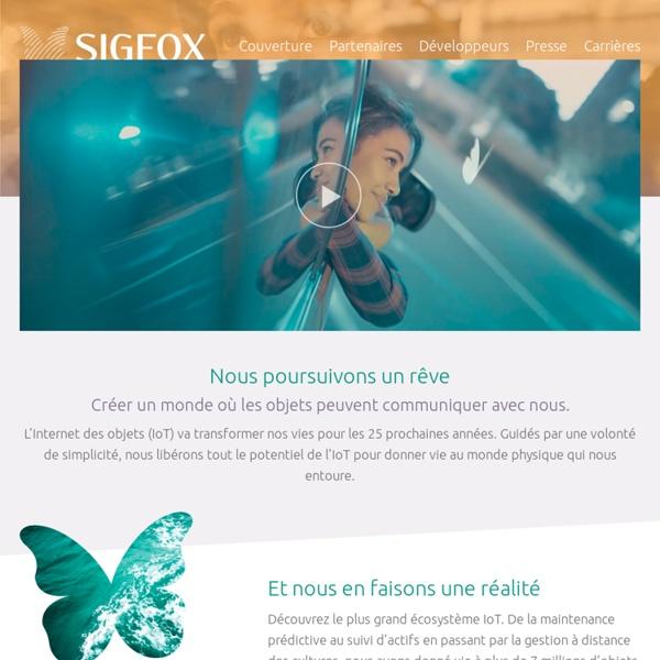 Sigfox : One network, A billion dreams