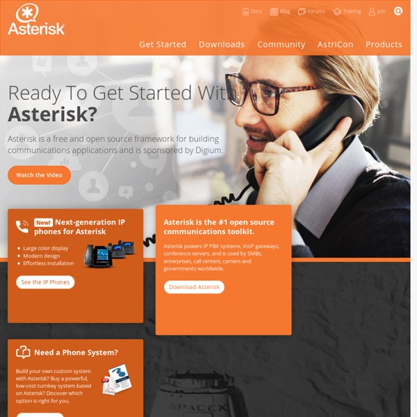 Asterisk- The Open Source Telephony Projects
