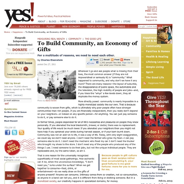 To Build Community, an Economy of Gifts by Charles Eisenstein