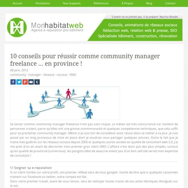 10 conseils pour réussir comme community manager freelance ... en province !
