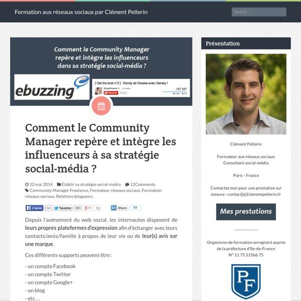 Comment le Community Manager repère et intègre les influenceurs à sa stratégie social-média